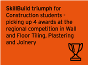 SkillBuild triumph for Construction students - picking up 4 awards at the regional competition in Wall and Floor Tiling, Plastering and Joinery