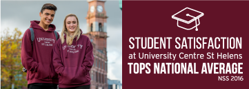 Student Satisfaction at University Centre St Helens tops National Average - NSS 2016